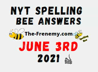 Nyt Spelling Bee June 3 2021 Answers Puzzle
