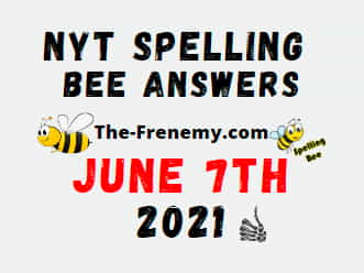 Nyt Spelling Bee June 7 2021 Answers Puzzle