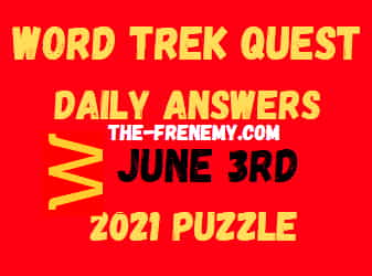 Word Trek Quest Daily June 3 2021 Answers Puzzle