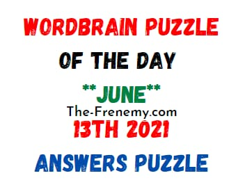 Wordbrain Puzzle of the Day June 13 2021 Answers Puzzle