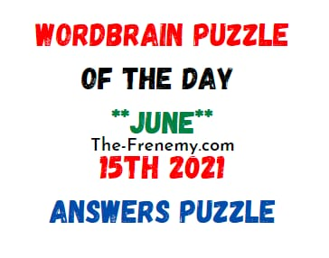 Wordbrain Puzzle of the Day June 15 2021 Answers Puzzle