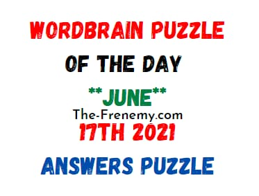 Wordbrain Puzzle of the Day June 17 2021 Answers Puzzle