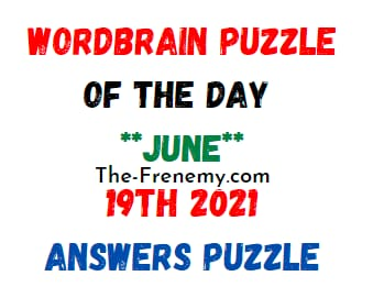 Wordbrain Puzzle of the Day June 19 2021 Answers