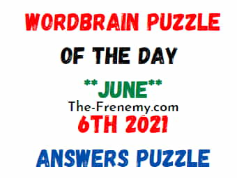Wordbrain Puzzle of the Day June 6 2021 Answers