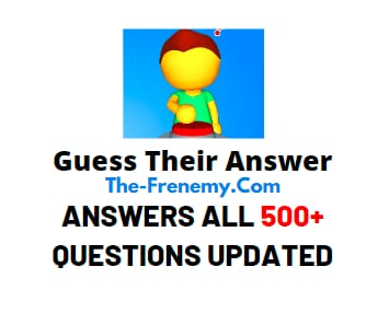Guess Their Answer Answer All Levels Updated In One Page