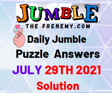Jumble July 29 2021 Answers Puzzle Today