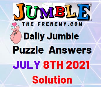 Jumble July 8 2021 Answers Puzzle Today