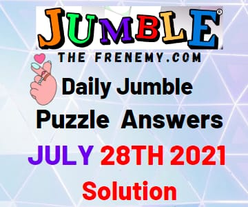 Jumble july 28 2021 Answers Puzzle Today