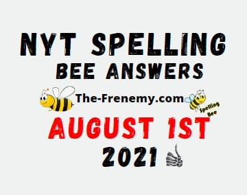Nyt Spelling Bee August 1 2021 Answers Puzzle