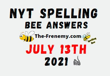 Nyt Spelling Bee July 13 2021 Answers Puzzle