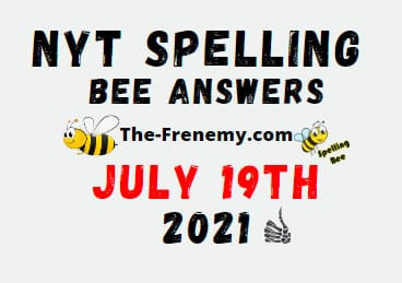 Nyt Spelling Bee July 19 2021 Answers Puzzle