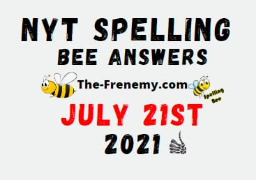 Nyt Spelling Bee July 21 2021 Answers Puzzle