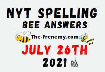 Nyt Spelling Bee July 26 2021 Answers Puzzle