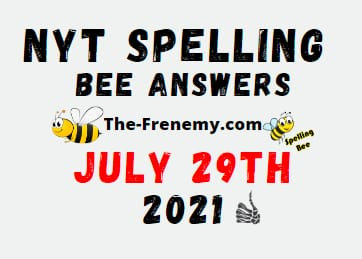 Nyt Spelling Bee July 29 2021 Answers Puzzle