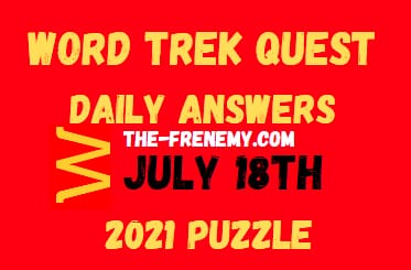 Word Trek Quest Daily July 18 2021 Answers Puzzle