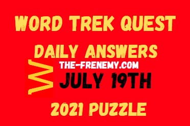 Word Trek Quest Daily July 19 2021 Answers Puzzle