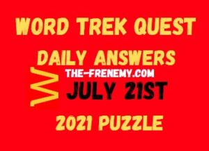 Word Trek Quest Daily July 21 2021 Answes Puzzle