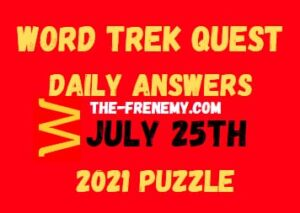 Word Trek Quest Daily July 25 2021 Answers Puzzle