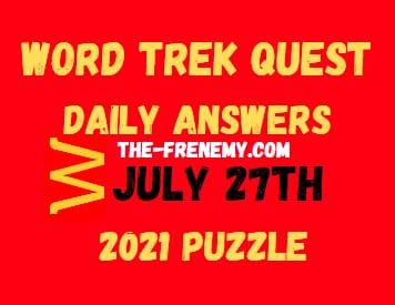 Word Trek Quest Daily July 27 2021 Answers Puzzle