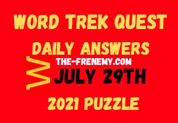 Word Trek Quest Daily July 29 2021 Answers Puzzle