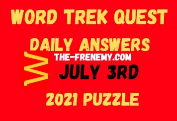 Word Trek Quest Daily July 3 2021 Answers Puzzle