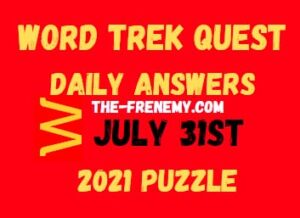 Word Trek Quest Daily July 31 2021 Answers Puzzle
