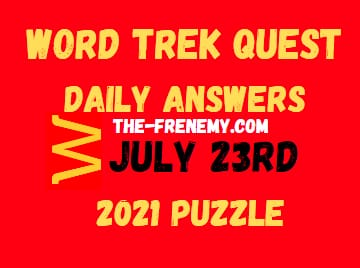Word Trek Quest July 23 2021 Answers Puzzle