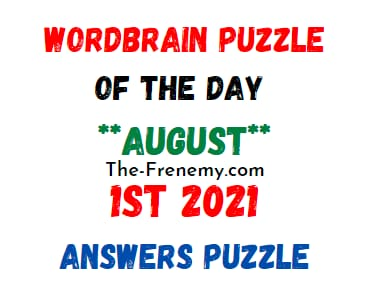 Wordbrain Puzzle of the Day August 1 2021 Answers