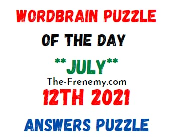 Wordbrain Puzzle of the Day July 12 2021 Answers