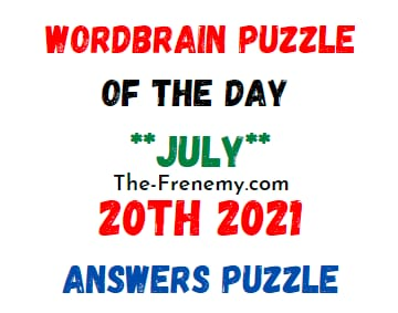 Wordbrain Puzzle of the Day July 20 2021 Answers
