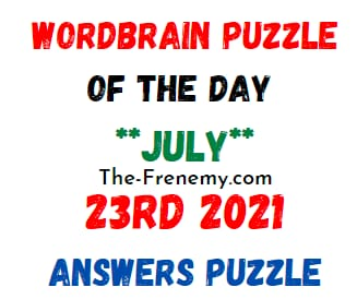 Wordbrain Puzzle of the Day July 23 2021 Answers