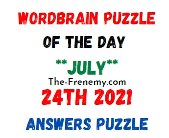Wordbrain Puzzle of the Day July 24 2021 Answers