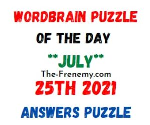 Wordbrain Puzzle of the Day July 25 2021 Answers