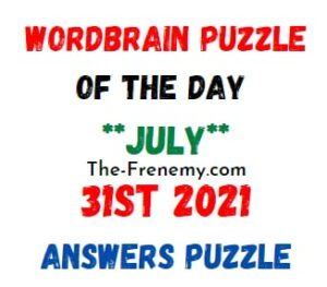 Wordbrain Puzzle of the Day July 31 2021 Answers