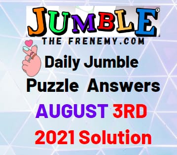 Jumble August 2 2021 Answers Puzzle Today