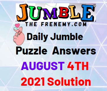Jumble August 4 2021 Answers Puzzle Today