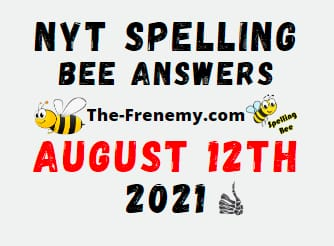 Nyt Spelling Bee August 12 2021 Answers Puzzle