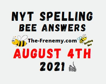 Nyt Spelling Bee August 4 2021 Answers Puzzle