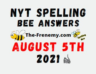 Nyt Spelling Bee August 5 2021 Answers Puzzle