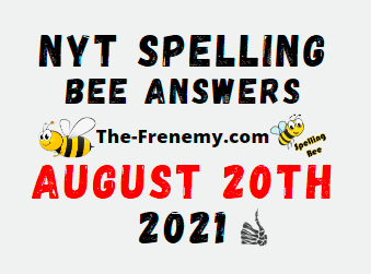 Nyt Spelling Bee Daily August 20 2021 Answers Puzzle