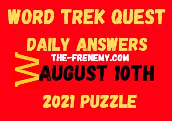 Word Trek Quest August 10 2021 Answers Puzzle