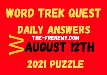 Word Trek Quest Daily August 12 2021 Answers Puzzle