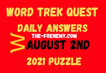 Word Trek Quest Daily August 2 2021 Answers Puzzle