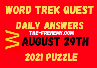 Word Trek Quest Daily August 29 2021 Answers Puzzle