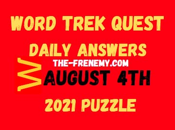 Word Trek Quest Daily August 4 2021 Answers Puzzle