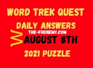 Word Trek Quest Daily August 8 2021 Answers Puzzle