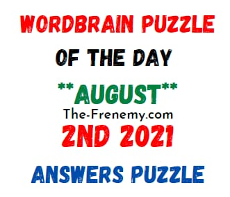Wordbrain Puzzle Of the Day August 2 2021 Answers