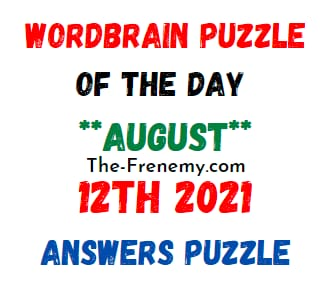 Wordbrain Puzzle of the Day August 12 2021 Answers