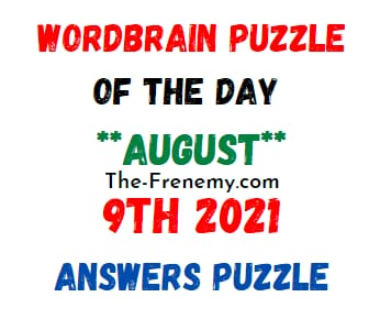 Wordbrain Puzzle of the Day August 9 2021 Answers