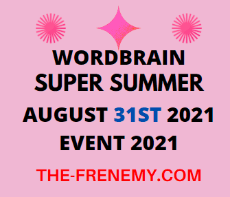 Wordbrain Super Summer August 31 2021 Answers Puzzle